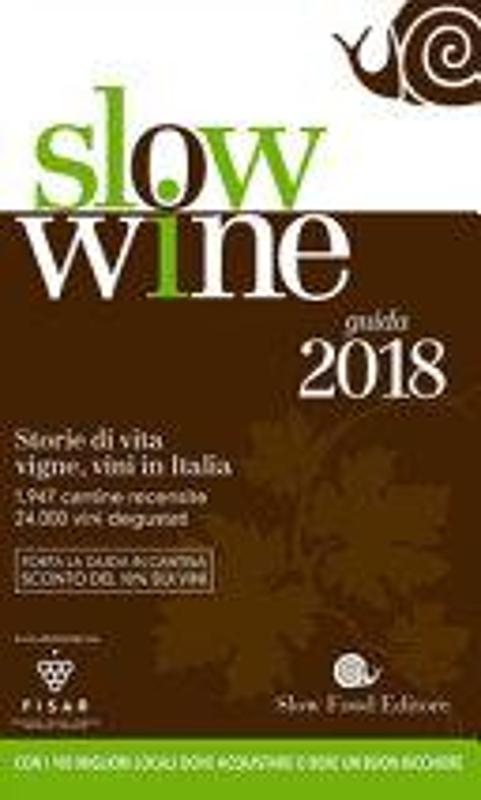 SLOW WINE 2018. STORIE DI VITA, VIGNE, VINI IN ITA   Mercatino dell'Usato Atripalda 1