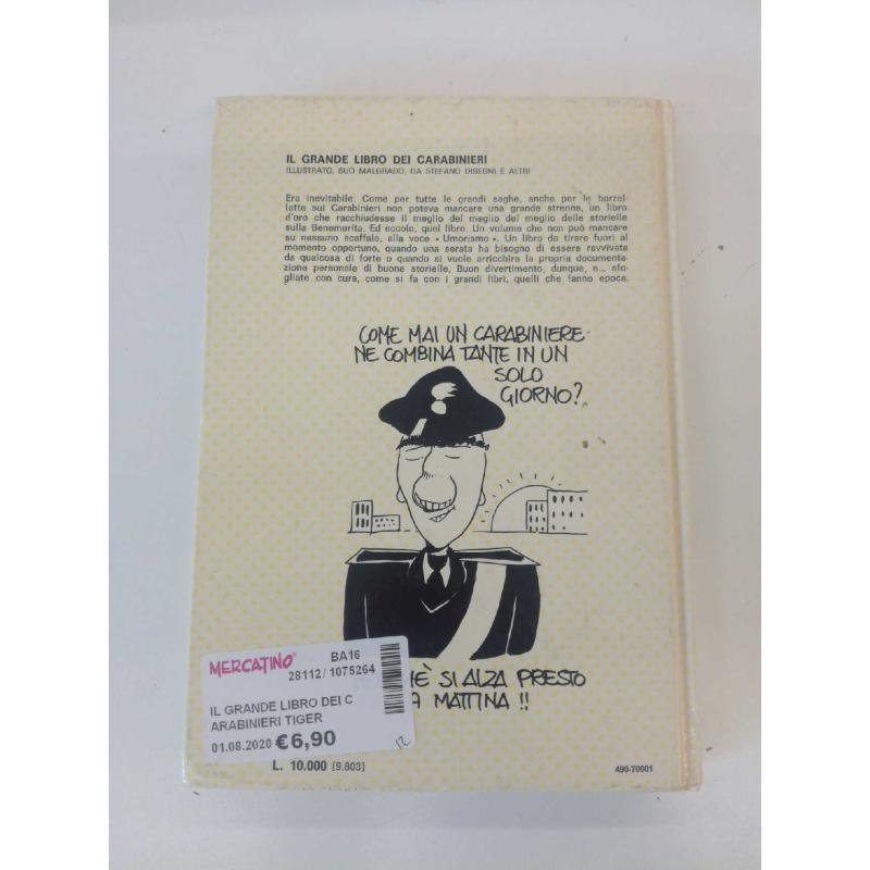 IL GRANDE LIBRO DEI CARABINIERI TIGER PRESS 1981 GRAFICA SIPIEL-MILANO COPYRAIGHT 1981 FUMETTO | Mercatino dell'Usato Molfetta 2