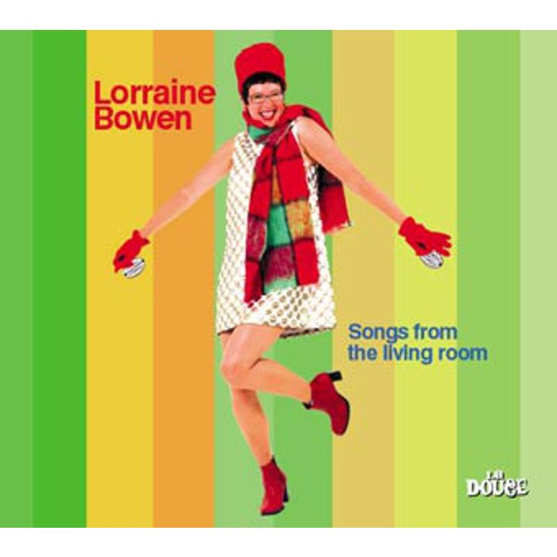 LORRAINE BOWEN - SONGS FROM THE LIVING ROOM | Mercatino dell'Usato Bologna 1