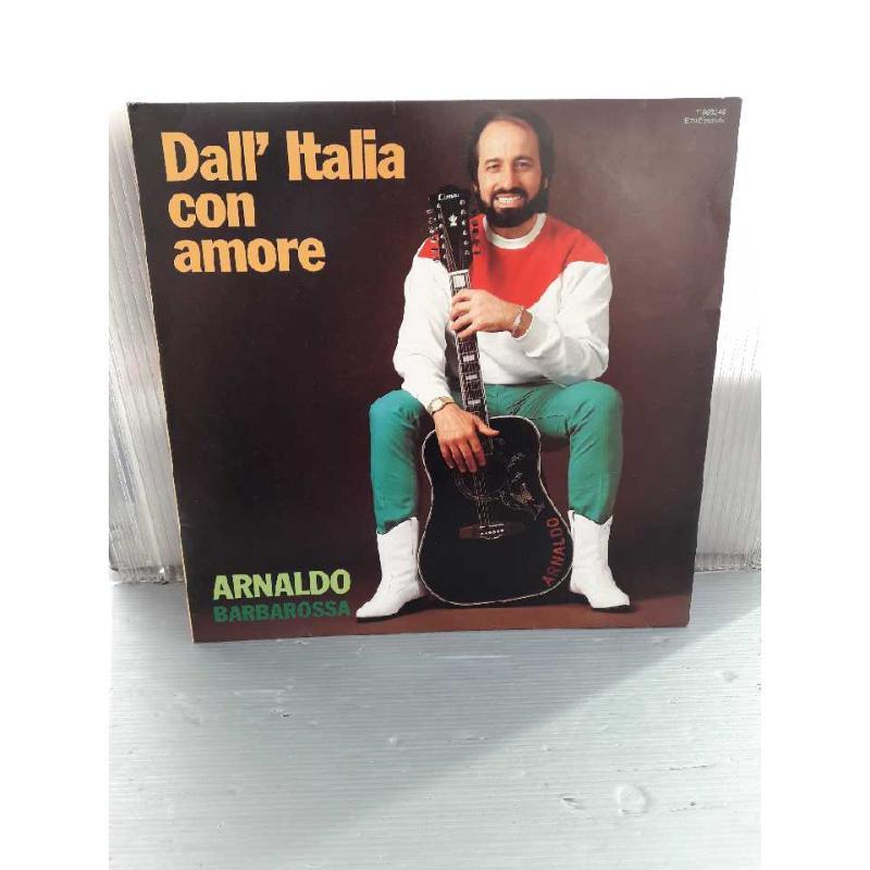 DISCO 33 GIRI ARNALDO BARBAROSSA - DALL' ITALIA CON AMORE | Mercatino dell'Usato San giovanni teatino 1