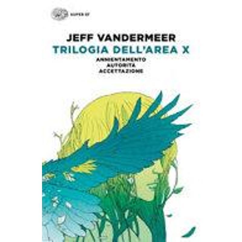 TRILOGIA DELL'AREA X: ANNIENTAMENTO-AUTORITÀ-ACCET   Mercatino dell'Usato San giovanni teatino 1