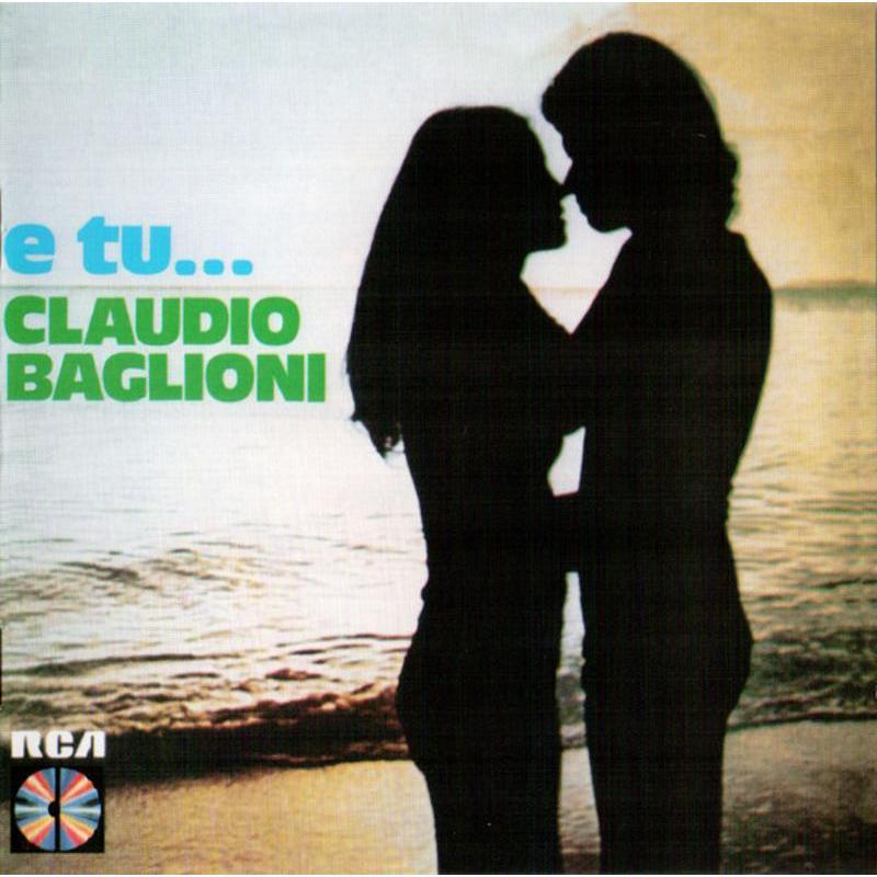 CLAUDIO BAGLIONI - E TU... | Mercatino dell'Usato Corbetta 1