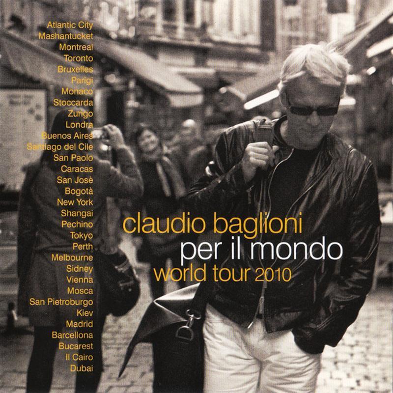 CLAUDIO BAGLIONI - PER IL MONDO WORLD TOUR 2010   Mercatino dell'Usato Corbetta 1