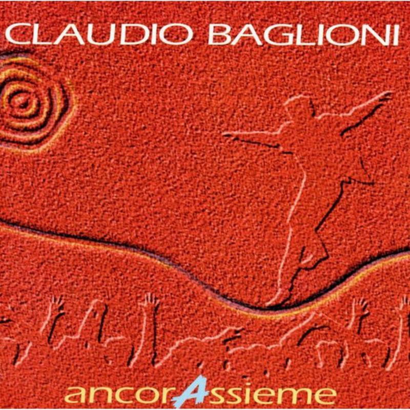 CLAUDIO BAGLIONI - ANCORASSIEME | Mercatino dell'Usato Corbetta 1