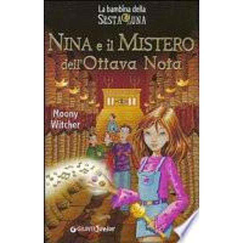 NINA E IL MISTERO DELL'OTTAVA NOTA | Mercatino dell'Usato Napoli 1