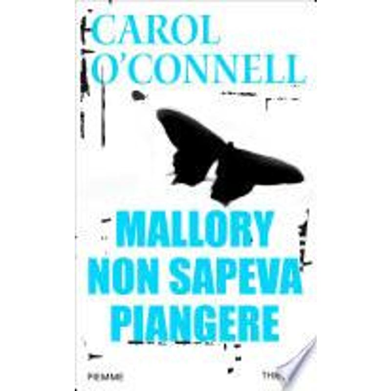MALLORY NON SAPEVA PIANGERE | Mercatino dell'Usato Napoli 1