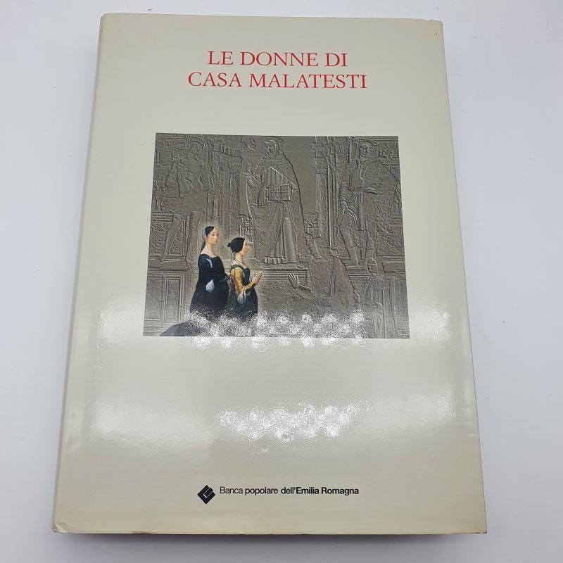 LIBRO LE DONNE CASA MALATESTI | Mercatino dell'Usato Cervia 1