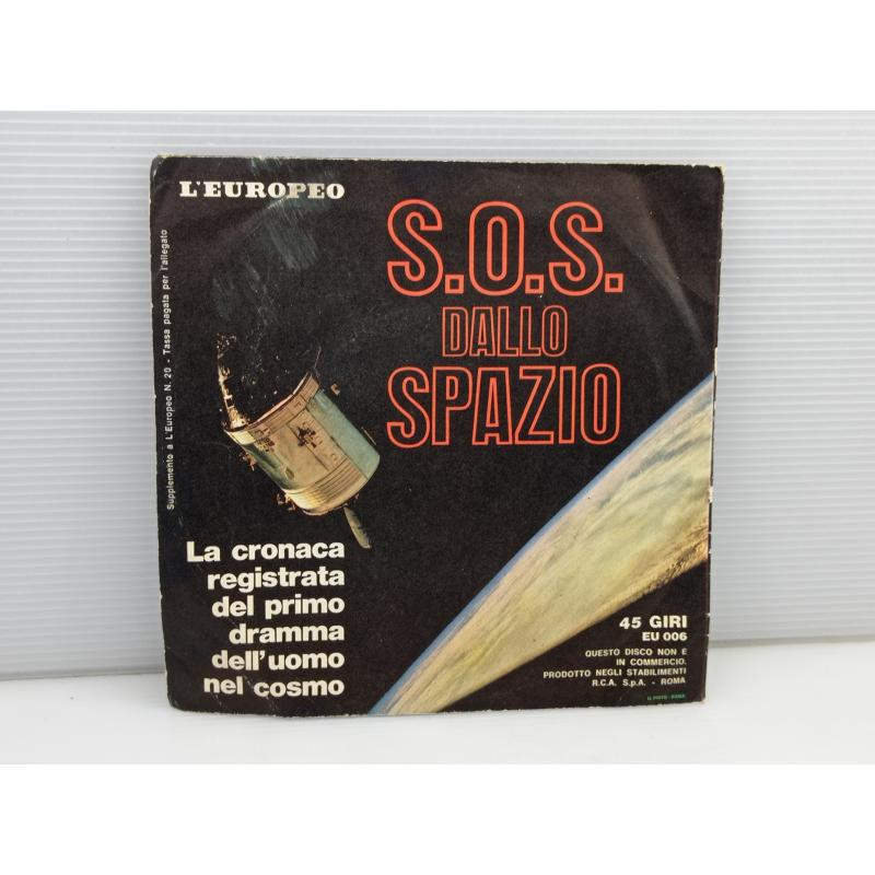 DISCO 45 GIRI VINILE SOS DALLO SPAZIO   Mercatino dell'Usato Lugo 2