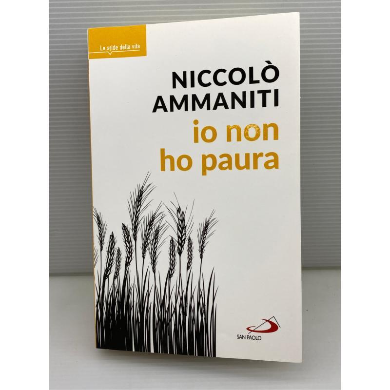 LIBRO NICCOLÒ AMMANTI IO NON HO PAURA   Mercatino dell'Usato Lugo 1