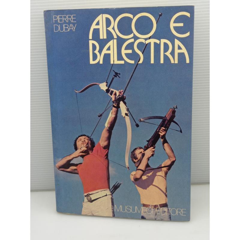 LIBRO VINTAGE ARCO E BALESTRA   Mercatino dell'Usato Lugo 1