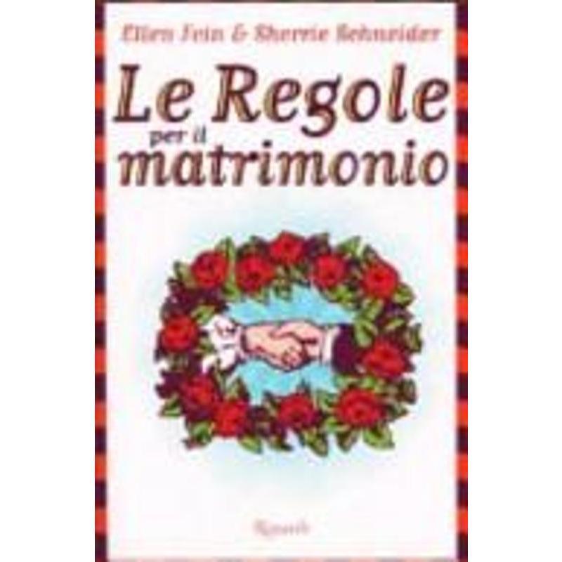 LE REGOLE PER IL MATRIMONIO | Mercatino dell'Usato Roma appia 1