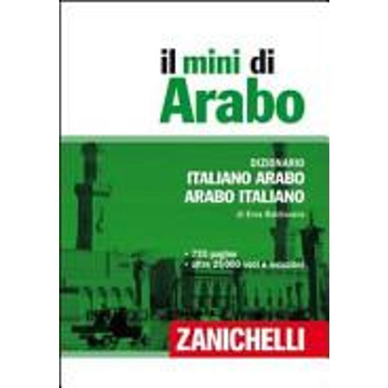 IL MINI ARABO. DIZIONARIO ITALIANO-ARABO, ARABO-IT | Mercatino dell'Usato Roma talenti 1