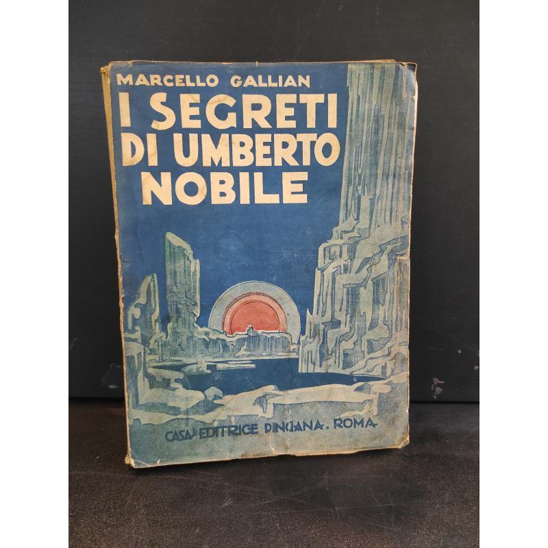 I SEGRETI DI UMBERTO NOBILE 1928 | Mercatino dell'Usato Roma monteverde 1