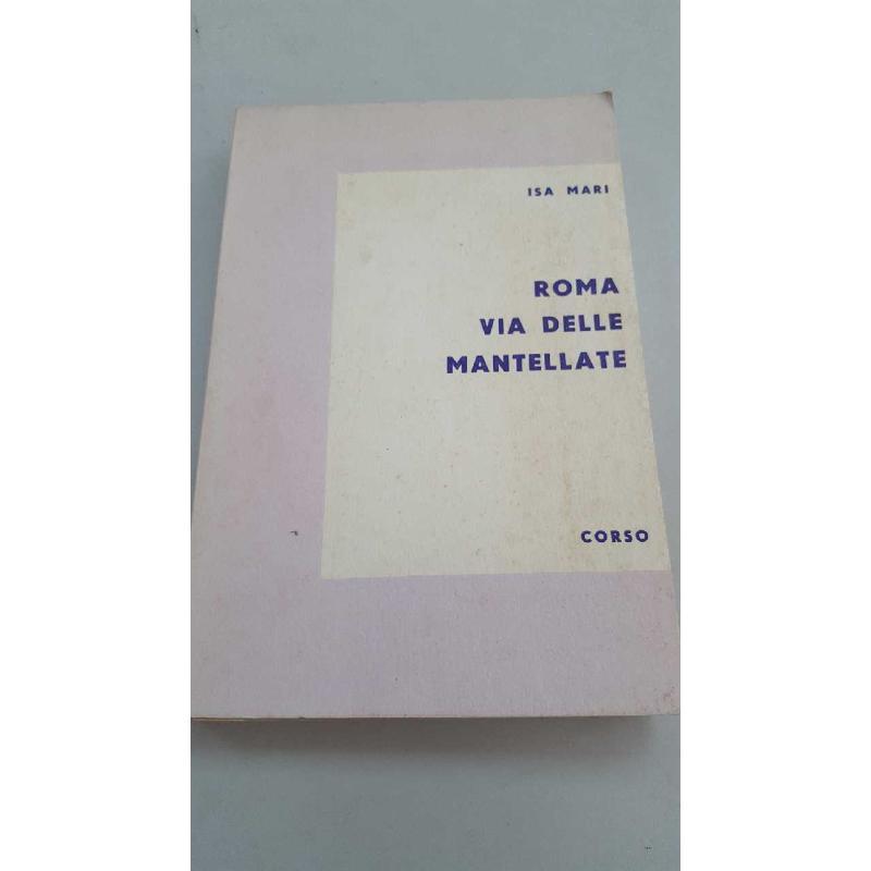 ROMA VIA DELLE MANTELLATE ISA MARI ED. CORSO | Mercatino dell'Usato Roma porta di roma 1