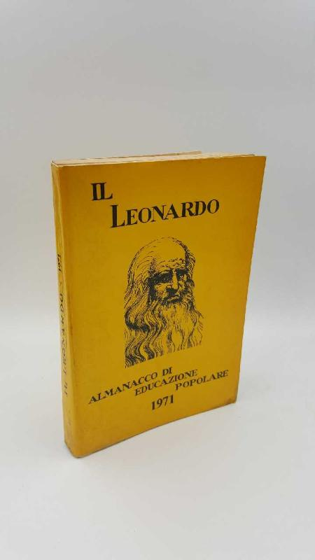 LIBRO IL LEONARDO ALMANACCO DI EDUCAZIONE POPOLARE 1971 | Mercatino dell'Usato Roma casalotti 1