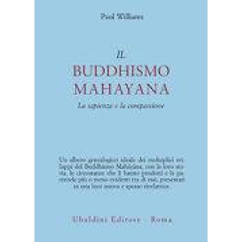 IL BUDDHISMO MAHAYANA. LA SAPIENZA E LA COMPASSION   Mercatino dell'Usato Roma casalotti 1