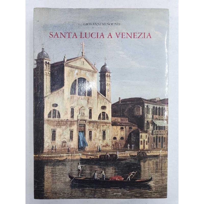 G.MUSOLINO-SANTA LUCIA A VENEZIA. | Mercatino dell'Usato Civitavecchia 1