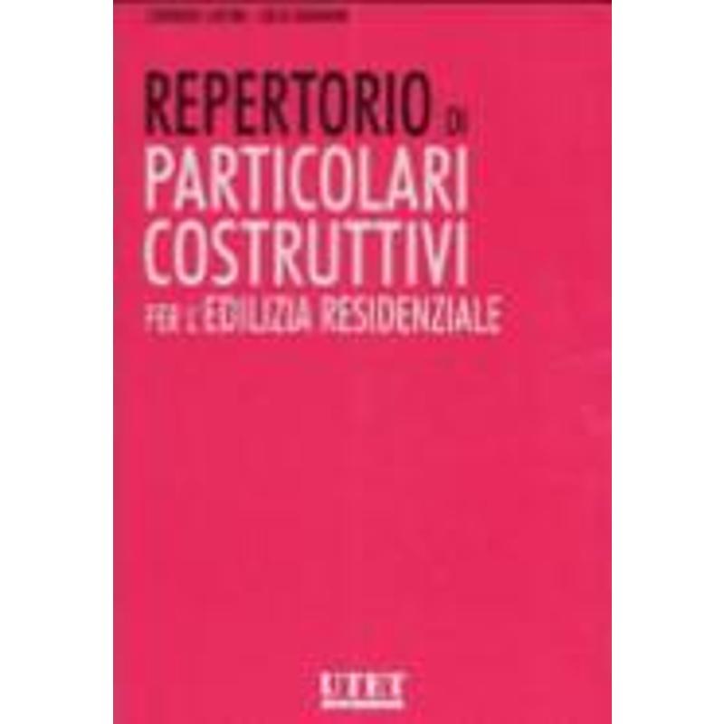 REPERTORIO DI PARTICOLARI COSTRUTTIVI PER L'EDILIZ | Mercatino dell'Usato Civitavecchia 1