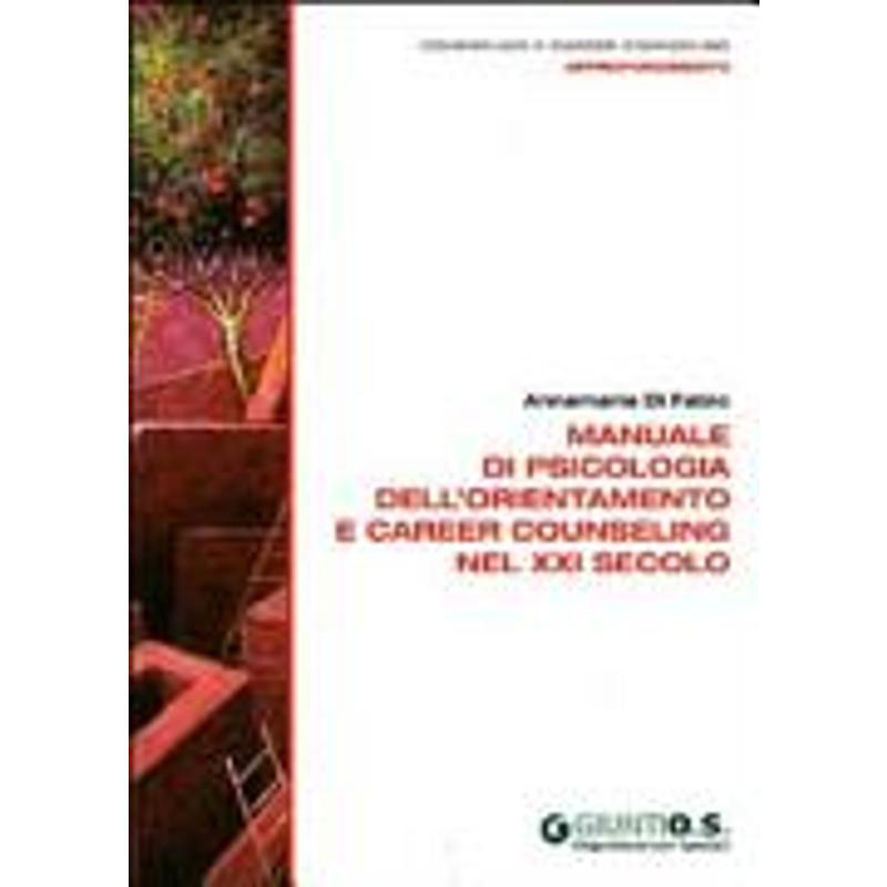 MANUALE DI PSICOLOGIA DELL'ORIENTAMENTO E CAREER C   Mercatino dell'Usato Torino via gorizia 1