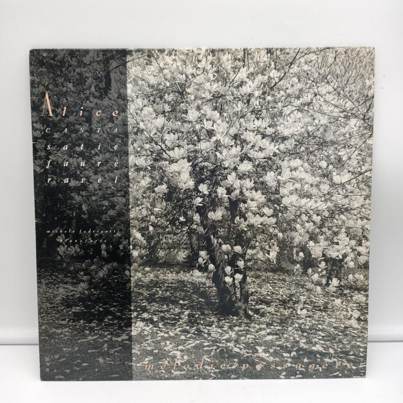 LP ALICE (4) - MÉLODIE PASSAGÈRE (ALICE CANTA SATIE, FAURÉ, RAVEL)   Mercatino dell'Usato Torino via gorizia 1
