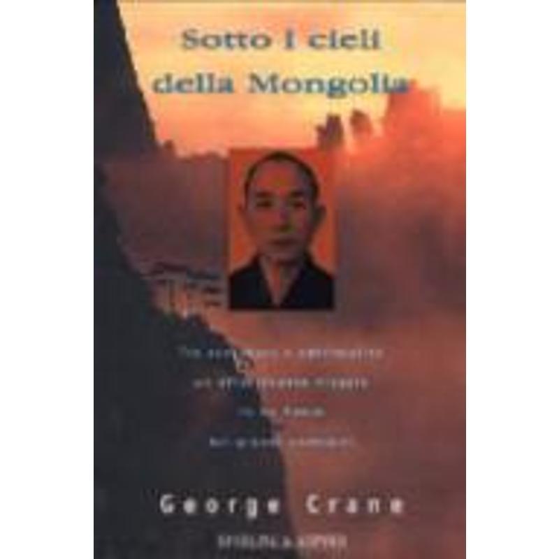 SOTTO I CIELI DELLA MONGOLIA | Mercatino dell'Usato Osasco 1