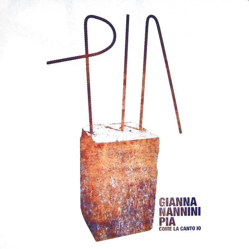GIANNA NANNINI - PIA COME LA CANTO IO | Mercatino dell'Usato Torino tommaso grossi 1